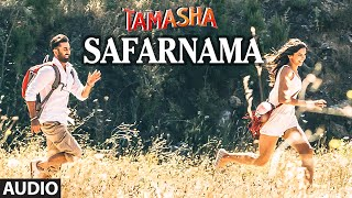 Safarnama FULL AUDIO Song | Tamasha | Ranbir Kapoor, Deepika Padukone | T-Series