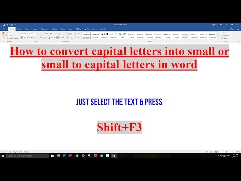 How to convert capital letters into small or small to capital letters in word 2016