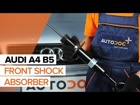 DIY How to replacefront shock absorbersonAUDI A4 B5   AUTODOC
