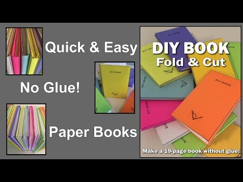 DIY Book - Make Your Own Paper Book Without Glue - 19 pages