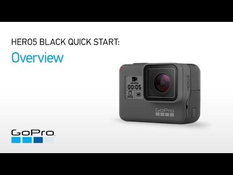 GoPro: HERO5 and HERO6 Black Quick Start - Overview
