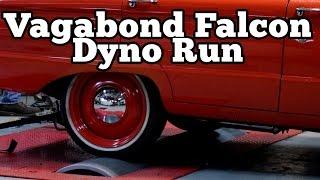 Dyno Run: Vagabond Falcon