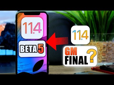 iOS 11.4 Beta 5 Released BIG File Update | is This The FINAL RELEASE ?