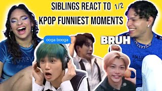"""Siblings react to """"KPOP funniest moments that i've ever seen"""" PART 1 🤣 