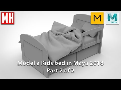 Modeling a KIDS BED in Maya 2018 : Part 2 of 2