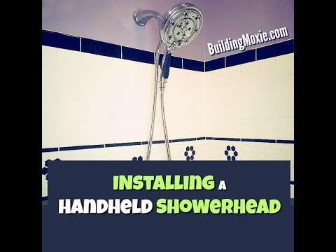 Installing a 2-in-1 Handheld Showerhead