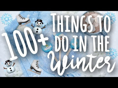 100+ Things to Do When Bored in the Winter! | SimplyMaci