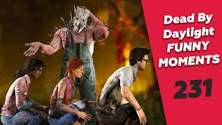 Dead by Daylight Funny Moments Ep. 231