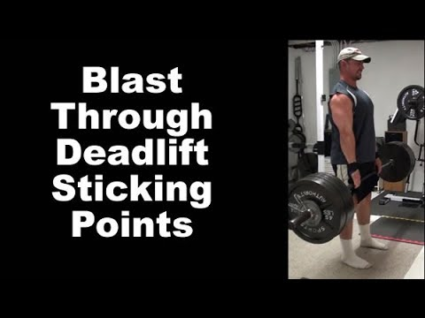 Two-Phase Deadlifts for blasting through sticking points