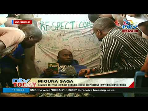 Man in Kisumu goes on hunger strike to protest Miguna Miguna's deportation