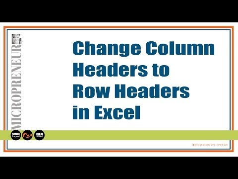 [HOW TO] Change Column Headers to Row Headers in Excel