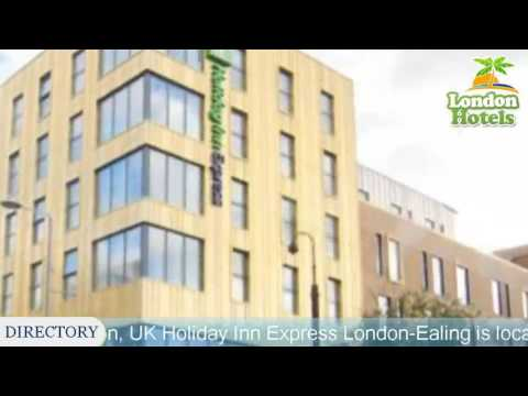Holiday Inn Express London-Ealing - London Hotels, UK