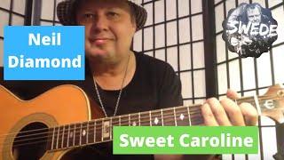 Sweet Caroline - Neil Diamond - Guitar Lesson