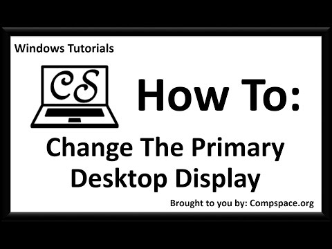 How to change the primary desktop display to a second screen on windows