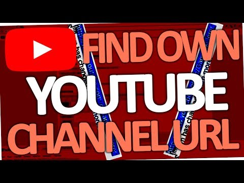 How to find your own Youtube Channel URL 2018 (on Android & PC)