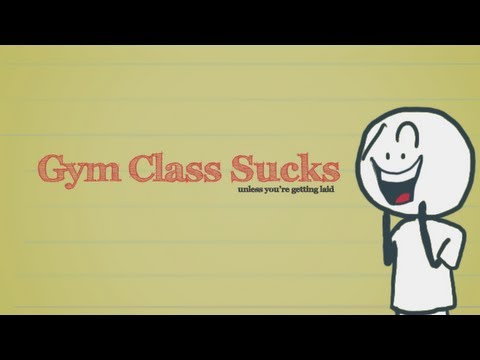 Gym Class Sucks Unless You're Getting Laid
