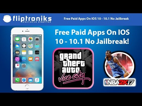NEW IOS 10 - 10.1 Get PAID Apps/Games FREE (NO Jailbreak)- Iphone 7/7Plus/6/6Plus/6s/6sPlus
