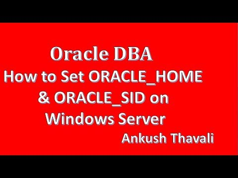 How to Set ORACLE_HOME & ORACLE_SID on Windows Server