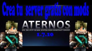 ATERNOS SERVER GRATIS CON MODS 1.7.10 TUTORIAL REVIEW