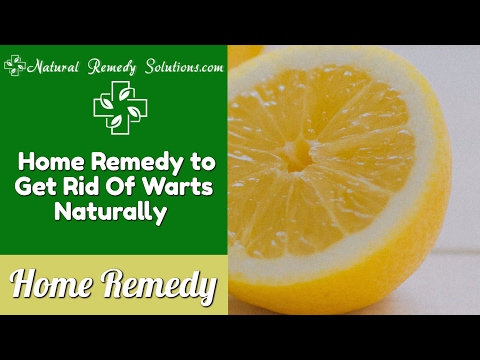 Home Remedy to Get Rid Of Warts Naturally | Natural Remedy Solutions