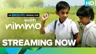 Meri Nimmo Full Movie | Streaming Only On Eros Now | Anjali Patil | Aanand L. Rai