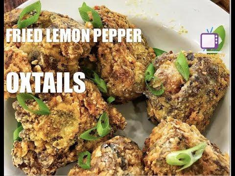 Fried Lemon Pepper Oxtails