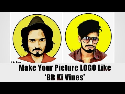 How to Create Picture Logo like 'BB Ki Vines' - 2017 by PicsArt