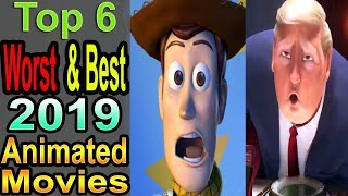 6 Worst/Best 2019 Animated Movies
