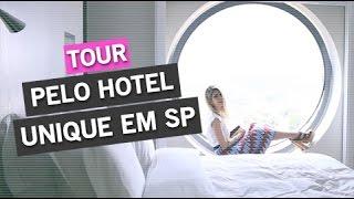 Tour Hotel Unique Em Sp | Por Carol Tognon
