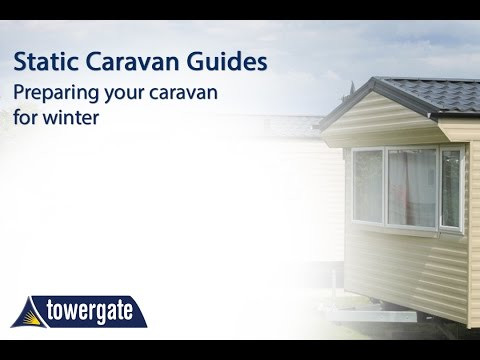 How to Prepare Your Static Caravan for Winter | Towergate