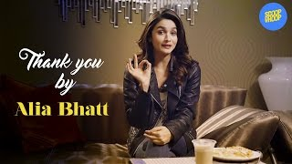 ScoopWhoop: Thank You by Alia Bhatt