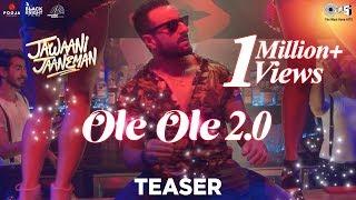 OLE OLE 2.0 Teaser - Jawaani Jaaneman | Saif Ali Khan | Tabu | Alaya F | Amit Mishra, Tanishk Bagchi