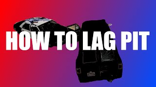 HOW TO LAG PIT (Discussion)