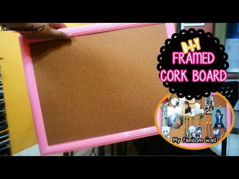 DIY: FRAMED CORK BOARD + My Fandom Wall | Ranneveryday