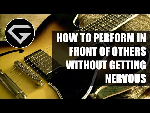 How to perform in front of others without getting nervous