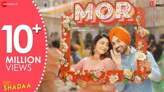MOR - SHADAA | Diljit Dosanjh | Neeru Bajwa | 21st June | New Punjabi Bhangra Song 2019
