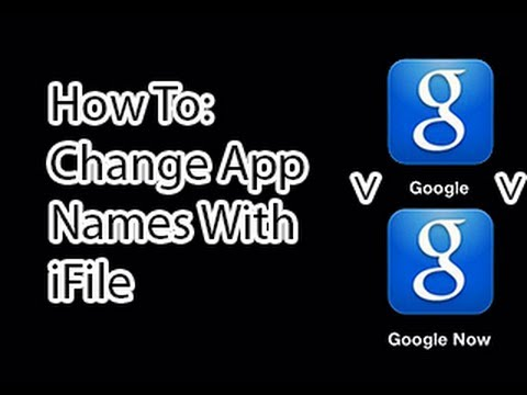 How To: Change App Names With iFile