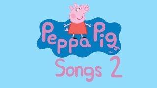 Peppa Pig Songs 2