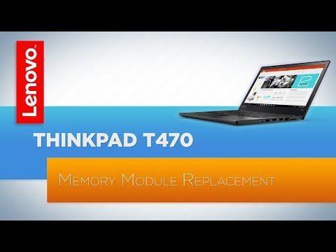ThinkPad T470 Laptop Memory Module Replacement