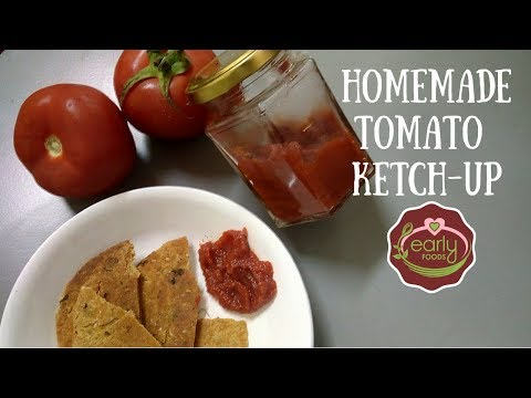 Homemade Tomato Sauce | How to make Tomato Ketchup | Healthy Sauce for Kids | Early Foods