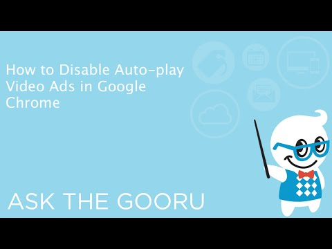 How to Disable Auto-Play Video Ads in Google Chrome