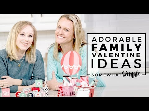 6 Adorable Family Valentine Ideas