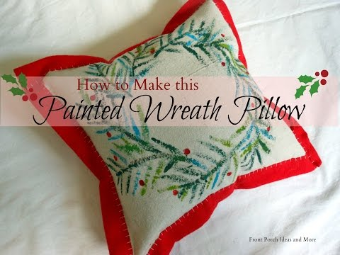 How to Make This Painted Wreath Pillow for Christmas