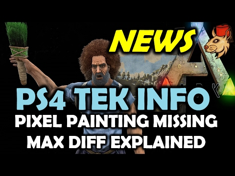 ARK PS4 Tek Tier Release Info - Pixel Painting Missing - Max Difficulty Explained