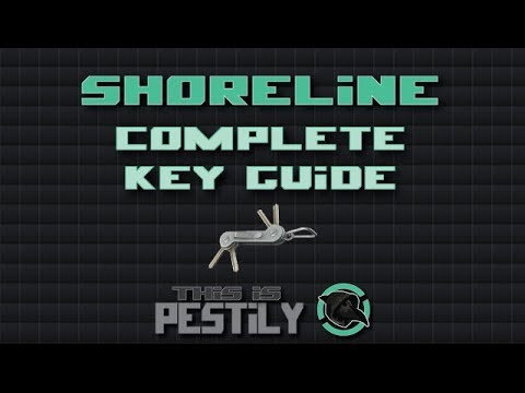 Complete Shoreline Key Guide - All 32 keys including maps! - Escape from Tarkov