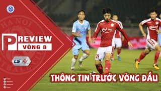 Preview Vòng 8 V.League 2020 - Thông tin trước vòng đấu | Viettel vs Hà Nội