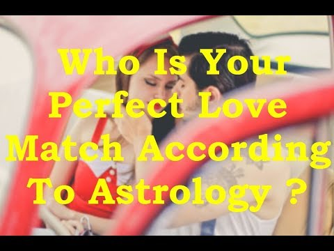 Who Is Your Perfect Love Match According To Astrology ?