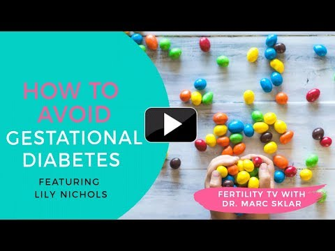 How to Avoid Gestational Diabetes with Lily Nichols