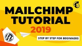 MailChimp Tutorial 2019   How To Use MailChimp Step By Step For Beginners [Email Marketing]