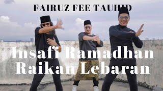 Fairuz Fee Tauhid - Insafi Ramadhan Raikan Lebaran (Official Music Video)